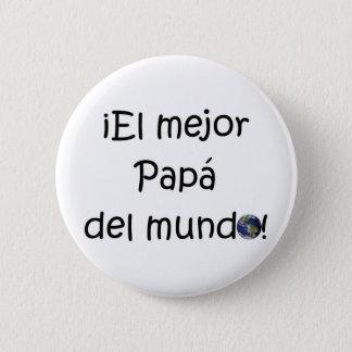 Chapa Redonda De 5 Cm ¡¡Feliz día del padre - mejor del EL de los eres!