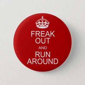 Chapa Redonda De 5 Cm Freak hacia fuera y corra alrededor