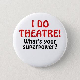 Chapa Redonda De 5 Cm Hago el teatro cuál es su superpotencia