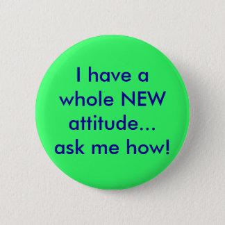 Chapa Redonda De 5 Cm ¡Hago que una NUEVA actitud entera… me pregunte