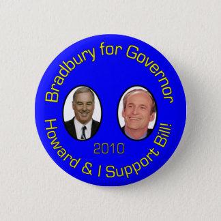 Chapa Redonda De 5 Cm Howard y yo apoyamos a Bill