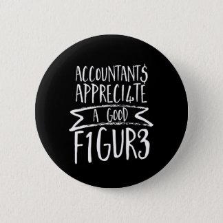 Chapa Redonda De 5 Cm Humor divertido de la oficina del contable de las