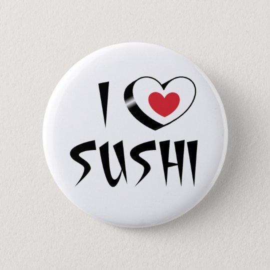 Chapa Redonda De 5 Cm I love sushi