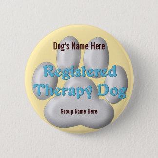Chapa Redonda De 5 Cm Identificación del perro de la terapia