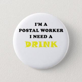 Chapa Redonda De 5 Cm Im un empleado de correos necesito una bebida