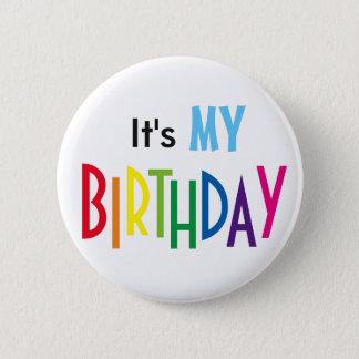 Chapa Redonda De 5 Cm It's MY BIRTHDAY Pin