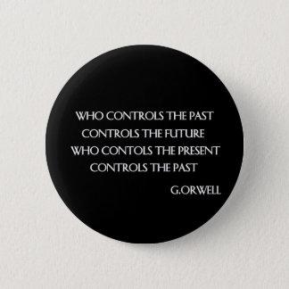 Chapa Redonda De 5 Cm La cita de Orwell