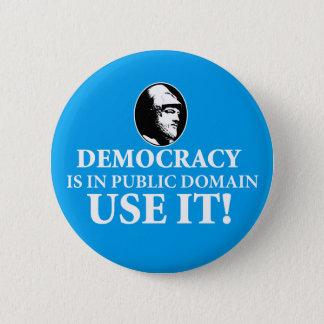 Chapa Redonda De 5 Cm La democracia es paladio, lo utiliza