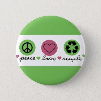 Chapa Redonda De 5 Cm La paz, amor, recicla