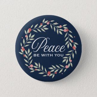 Chapa Redonda De 5 Cm La paz sea con usted guirnalda