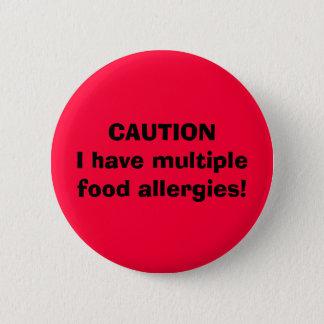 Chapa Redonda De 5 Cm ¡La PRECAUCIÓN I tiene alergias alimentarias