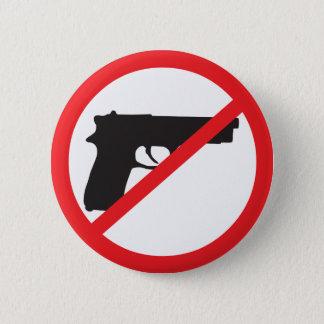 Chapa Redonda De 5 Cm La prohibición dispara contra al pacifista del