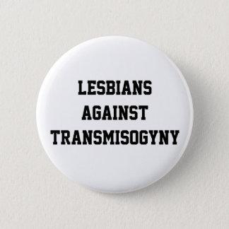 Chapa Redonda De 5 Cm Lesbianas contra transmisogyny