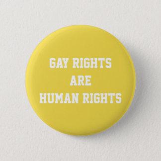 Chapa Redonda De 5 Cm Los derechos de los homosexuales son derechos
