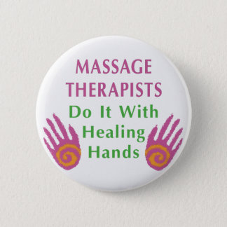 Chapa Redonda De 5 Cm Los terapeutas del masaje lo hacen con las manos