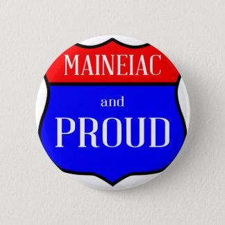 Chapa Redonda De 5 Cm Maineiac y orgulloso