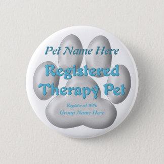 Chapa Redonda De 5 Cm Mascota registrado de la terapia