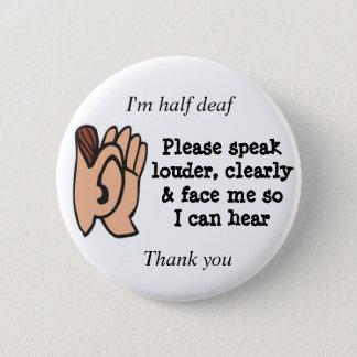Chapa Redonda De 5 Cm Medios sordos hablan por favor claramente en alta