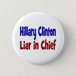 Chapa Redonda De 5 Cm Mentiroso de Hillary Clinton en principal botón,