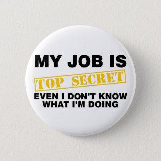 Chapa Redonda De 5 Cm Mi trabajo es secretísimo