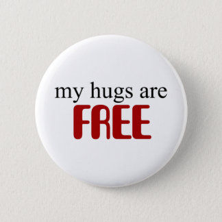Chapa Redonda De 5 Cm Mis abrazos están libres