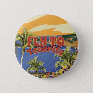 Chapa Redonda De 5 Cm Mosca al poster del viaje del vintage de Tenerife