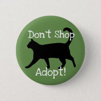 Chapa Redonda De 5 Cm ¡No haga compras adoptan! Acaricie la ayuda de la
