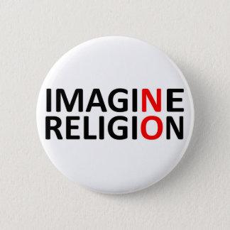 Chapa Redonda De 5 Cm No se imagine ninguna religión