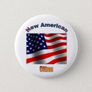 """Chapa Redonda De 5 Cm """"Nuevo ciudadano americano """""""