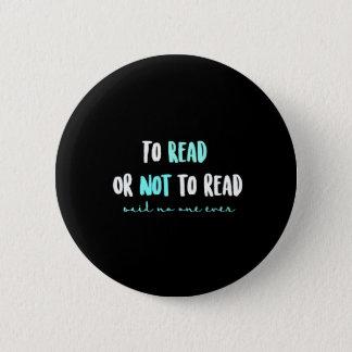 Chapa Redonda De 5 Cm Para leer o no leer…