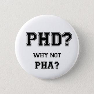 Chapa Redonda De 5 Cm ¿PhD? ¿Por qué no PhA? Padre del asiático de las