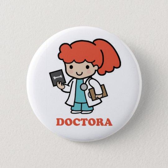 Chapa Redonda De 5 Cm Pin de doctora