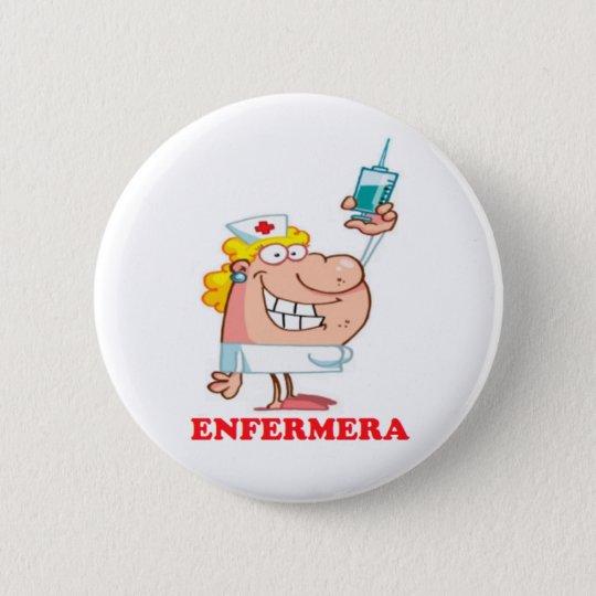 Chapa Redonda De 5 Cm Pin de enfermera divertida