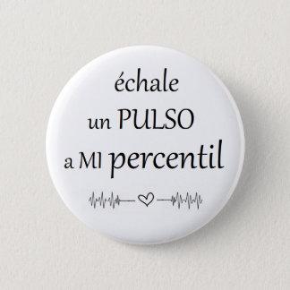 Chapa Redonda De 5 Cm Pin de pulso al percentil