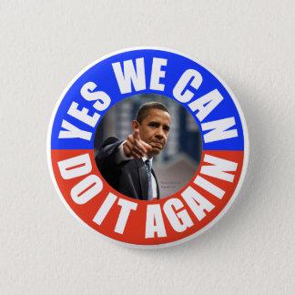 Chapa Redonda De 5 Cm Podemos hacerlo sí Obama redondeamos otra vez el