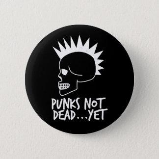 Chapa Redonda De 5 Cm Punks no absolutamente… con todo oscuridad del