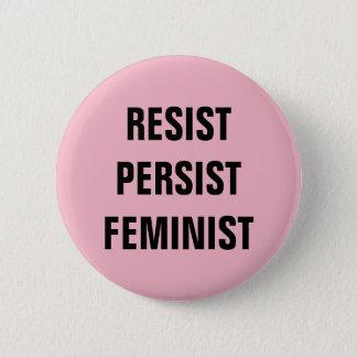 Chapa Redonda De 5 Cm Resista persisten rosa feminista de la resistencia