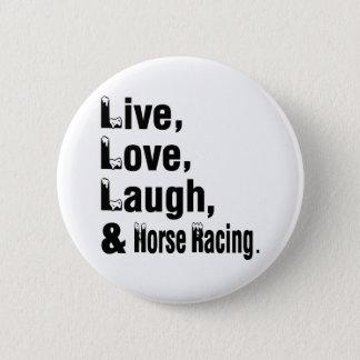 Chapa Redonda De 5 Cm Risa y carrera de caballos vivas del amor