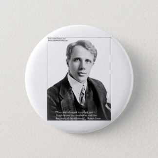 """Chapa Redonda De 5 Cm Robert Frost """"camino viajó"""" cita en tarjetas y el"""