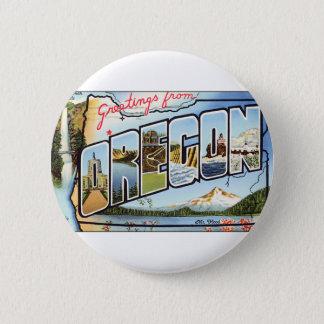 Chapa Redonda De 5 Cm Saludos de Oregon
