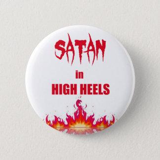 Chapa Redonda De 5 Cm Satan en cita divertida de los tacones altos el |