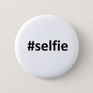 Chapa Redonda De 5 Cm Selfie Hashtag