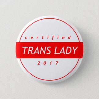Chapa Redonda De 5 Cm Señora certificada Button del transporte