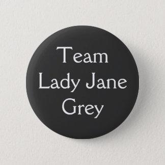 Chapa Redonda De 5 Cm Señora Jane Grey del equipo