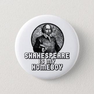 Chapa Redonda De 5 Cm Shakespeare es mi Homeboy