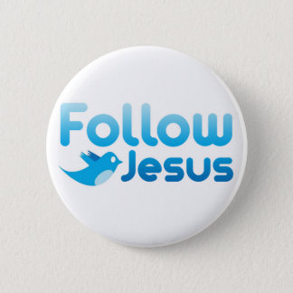 Chapa Redonda De 5 Cm Siga el humor del gorjeo del Jesucristo