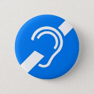 Chapa Redonda De 5 Cm Símbolo internacional para el sordo