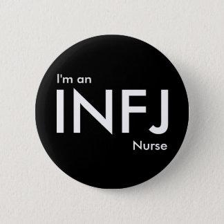 Chapa Redonda De 5 Cm Soy enfermera de INFJ - tipo de personalidad