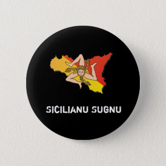 Chapa Redonda De 5 Cm Soy forma Botón-Masculina del dialecto siciliano