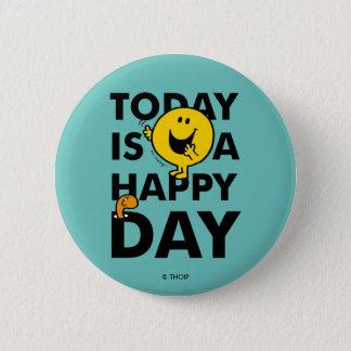 Chapa Redonda De 5 Cm Sr. Happy el | es hoy un día feliz